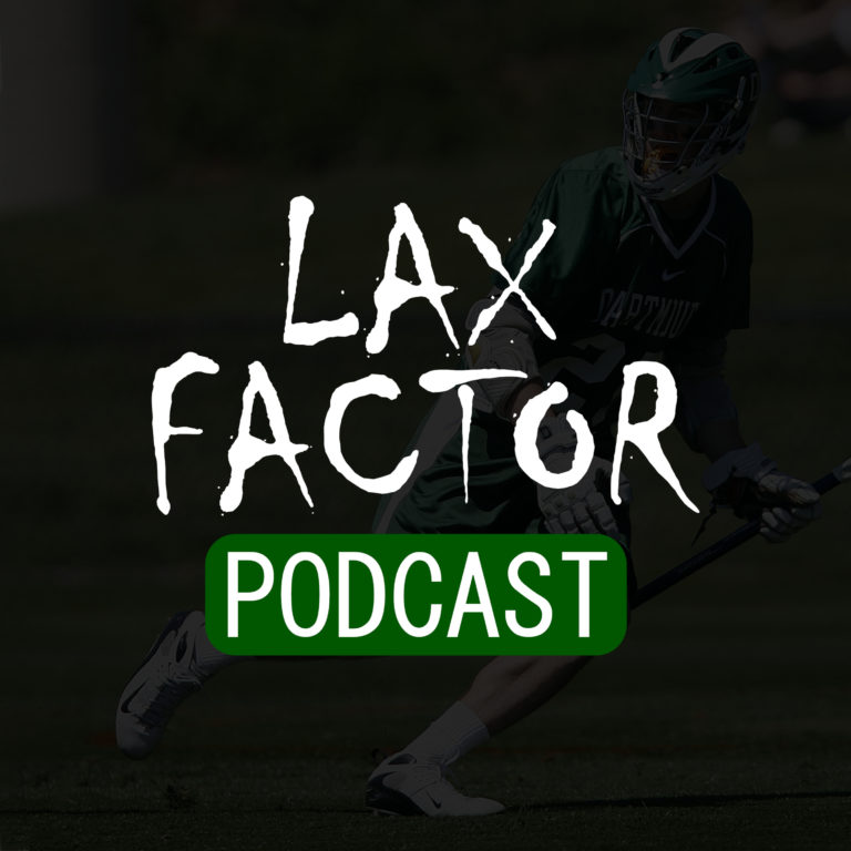 Lax Factor Lacrosse Podcast